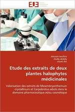 Etude Des Extraits de Deux Plantes Halophytes Medicinales:  Interet En Cardiologie