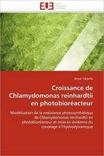 Croissance de Chlamydomonas Reinhardtii En Photobioreacteur:  Polymorphisme Enzymatique