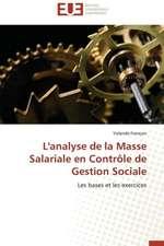 L'Analyse de La Masse Salariale En Controle de Gestion Sociale:  Le Georadar Eiss