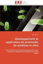 Developpement Et Application de Protocoles de Synthese in Vitro
