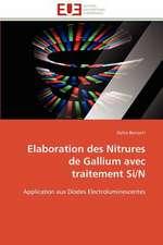 Elaboration Des Nitrures de Gallium Avec Traitement Si/N