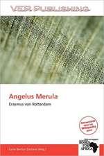 ANGELUS MERULA