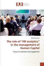 """The role of """"HR analytics"""" in the management of Human Capital"""