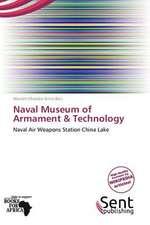 NAVAL MUSEUM OF ARMAMENT & TEC