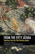 From the Fifty Jātaka: Selections from the Thai Paññāsa Jātaka