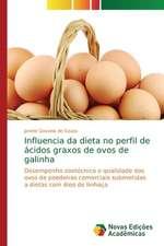 Influencia da dieta no perfil de ácidos graxos de ovos de galinha