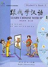 Learn Chinese with Me, Book 2:  A Methodological Exploration
