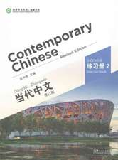 Zhongwei, W: Contemporary Chinese vol.2 - Exercise Book