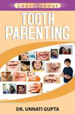 Tooth Parenting