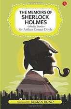 Doyle, A: Memoirs Of Sherlock Holmes