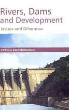 Rivers, Dams & Developments