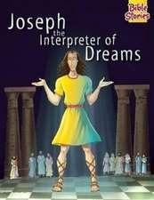 Joseph the Interpreter of Dreams