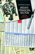 India's Financial Sector: An Era of Reforms