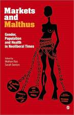 Markets and Malthus: Population, Gender and Health in Neo-liberal Times
