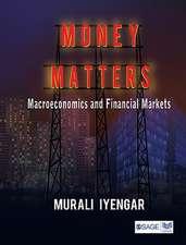 Money Matters: Macroeconomics and Financial Markets