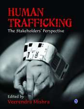 Human Trafficking: The Stakeholders' Perspective