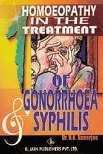 Homoeopathy in the Treatment of Gonorrhoea & Syphilis