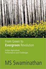 From Green to Evergreen Revolution:  Performance and Challenges
