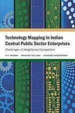 Technology Mapping in Indian Central Public Sector Enterprises:  Challenges of Heightened Competition