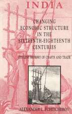 India -- Changing Economic Structure in the Sixteenth-Eighteenth Centuries