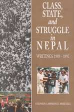 Class, State and Struggle in Nepal