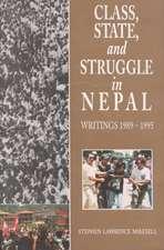 Class, State & Struggle in Nepal