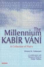 The Millenium Kabir Vani