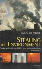 Stealing the Environment