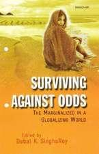Surviving Against Odds