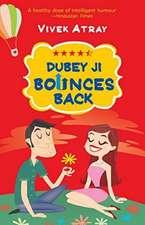 Dubey Ji Bounces Back