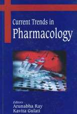 Ray, A:  Current Trends in Pharmacology