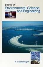 Basics of Environmental Science and Engineering