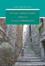 Dynamic Capability–Based Approach to Value Appropriation