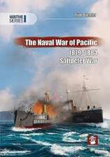 NAVAL WAR OF THE PACIFIC 18791884