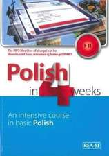 Polish in 4 Weeks - Level 1. An intensive course in basic Polish. Book with free MP3 audio download