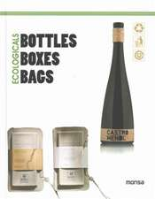Monsa: Ecologicals: Bottles Boxes Bags