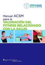 Manual ACSM para la valoración del fitness relacionado con la salud