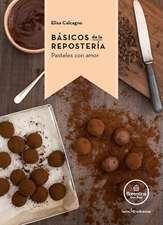 Basicos de Reposteria: Pasteles Con Amor