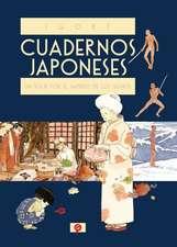 Cuadernos Japoneses 1. Un Viaje Por El Imperio de Los Signos