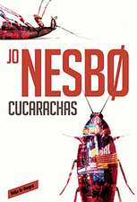 Cucarachas. Harry Hole, 2 (Cockroaches: The Second Inspector Harry Hole Novel)