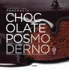 Chocolate Posmoderno / Postmodern Chocolate