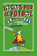 Locos Por El Futbol. 1a Temporada