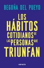 Los Hábitos Cotidianos de Las Personas Que Triunfan / Daily Habits of Successful People