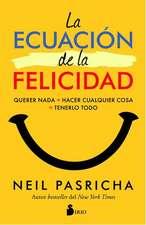 La Ecuacion de la Felicidad