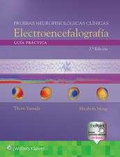 Guía práctica para pruebas neurofisiológicas clínicas - EEG