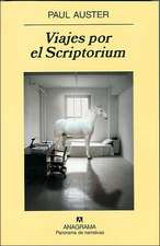 Viajes Por el Scriptorium = Travels in the Scriptorium:  Poeticas A Posteriori