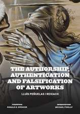 Authorship, Authentication and Falsification of Artworks