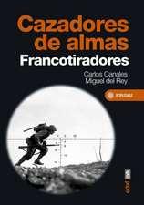 Cazadores de Almas: Francotiradores