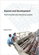 Epanet and Development. How to Calculate Water Networks by Computer:  Sketches