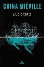 La Cicatriz/ The Scar